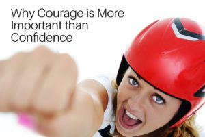 courage or confidence