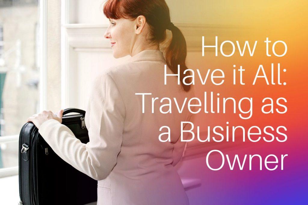 Digital Nomad Business Owner