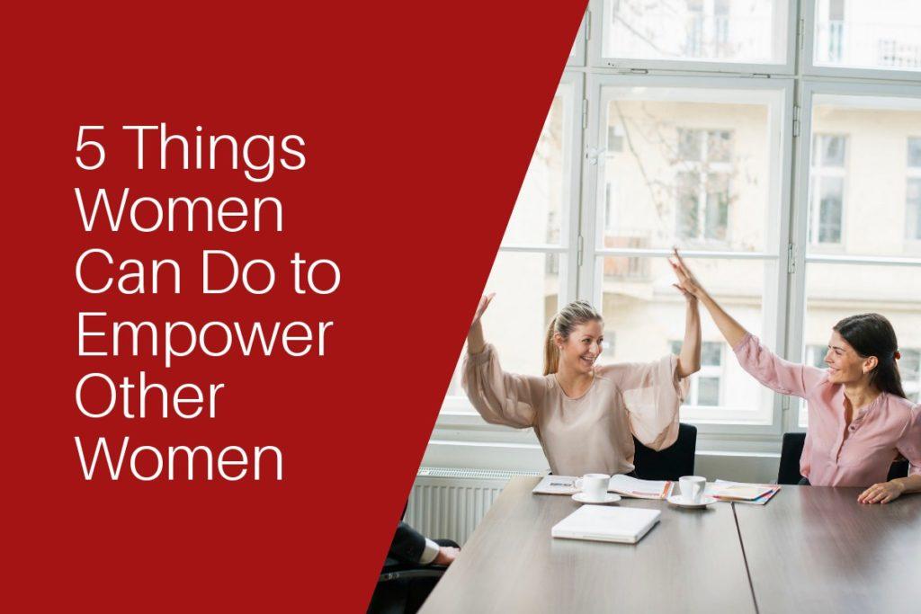 5 ways to empower women