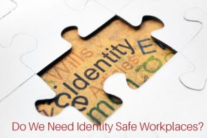 Identity Safe Workplace