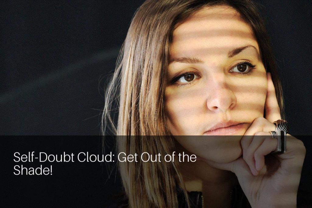 Self doubt cloud